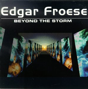 Edgar Froese - Beyond The Storm (Disc 2) - Zortam Music