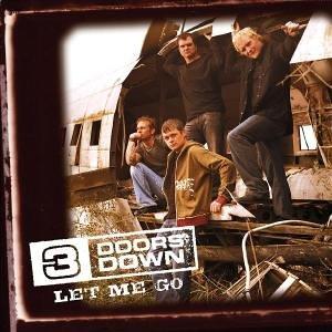 3 Doors Down - Let Me Go - Zortam Music