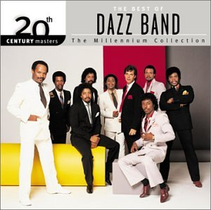 Various - 20th Century Masters - The Millennium Collection: The Best of the Dazz Band - Zortam Music