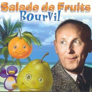 Bourvil - Salade de fruits - Zortam Music