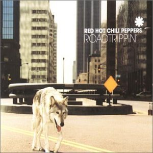 Red Hot Chili Peppers - Road Trippin Pt.1 - Zortam Music