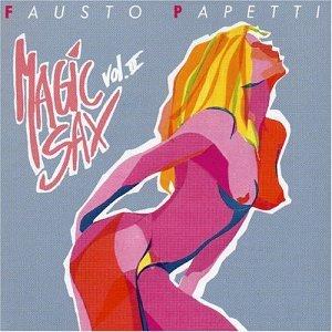 Fausto Papetti - Magic Sax, Vol. 2 - Zortam Music