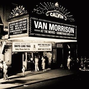 Van Morrison - At the Movies-Soundtrack Hits - Zortam Music