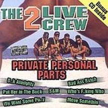2 Live Crew - Private Personal Parts - Zortam Music