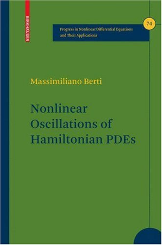 Nonlinear Oscillations of Hamiltonian PDEs (Progress in Nonlinear Differential Equations and Their Applications)