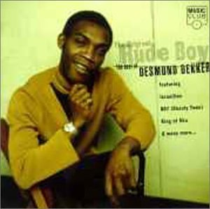 Desmond Dekker - The Original Rude Boy - Zortam Music