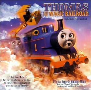 Original album cover of Thomas & The Magic Railroad: Original Motion Picture Soundtrack by Hummie Mann