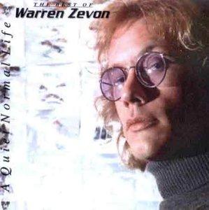 WARREN ZEVON - A Quiet Normal Life - The Best of Warren Zevon - Zortam Music