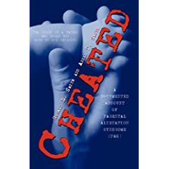 Cheated: (The story of a father who would not give up his children)   A DOCUMENTED ACCOUNT OF PARENTAL ALIENATION SYNDROME   (PAS)