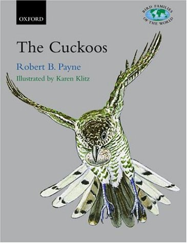The Cuckoos (Bird Families of the World)