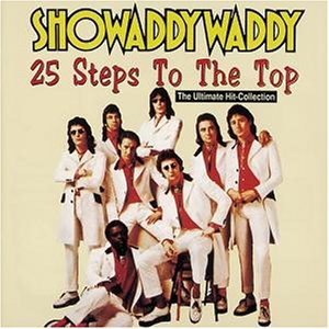 Showaddywaddy - 25 Steps to the Top - Zortam Music