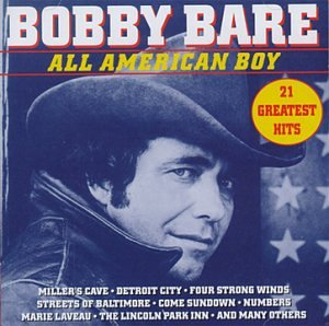 Bobby Bare - All  American Boy: 21 Greatest Hits - Zortam Music