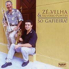 Zé da Velha e Silvério Pontes first album