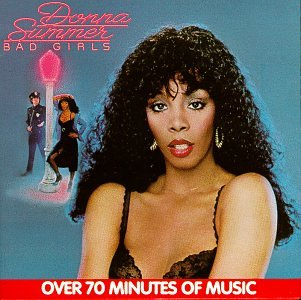 Donna Summer - Bad Girls (Deluxe Edition Disc 1) - Zortam Music
