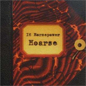 16 Horsepower - Hoarse - Zortam Music