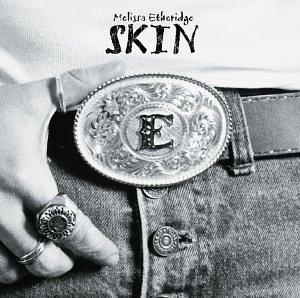 Melissa Etheridge - Skin - Zortam Music