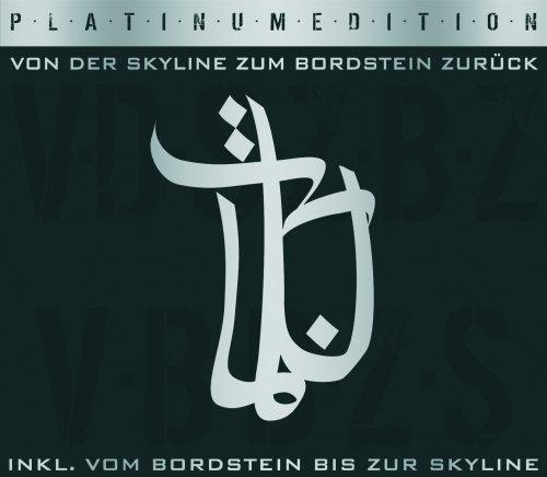 Bushido - Von der Skyline Zum Bordstein Zurück (Ltd. Platinum Edt.) - Zortam Music