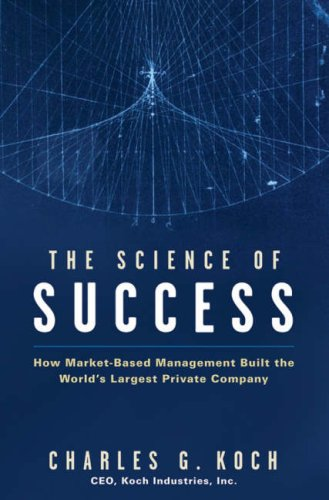 The Science of Success: How Market-Based Management Built the World