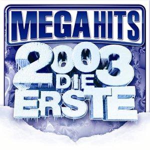 Panjabi Mc - Mega Hits 2003 - Die Erste - Zortam Music