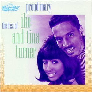 Ike & Tina Turner - Proud Mary - Best Of - Zortam Music