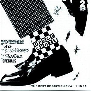 Bad Manners - Dance Craze - The Best of British Ska... Live! - Zortam Music