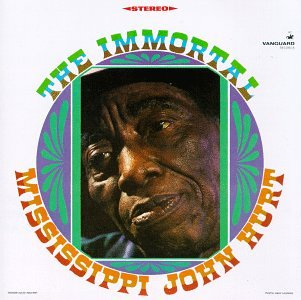 Copertina di album per The Immortal Mississippi John Hurt
