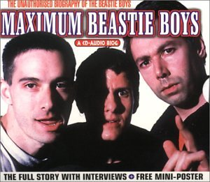 Beastie Boys - Maximum Beastie Boys Interview - Zortam Music