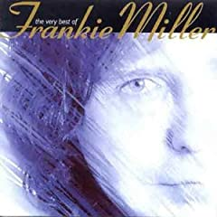 Frankie Miller - The Very Best Of