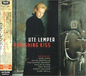 Ute Lemper - Punishing Kiss - Zortam Music
