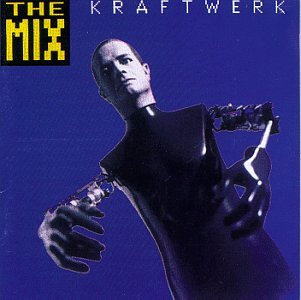 Kraftwerk - The Mix (English version) - Zortam Music