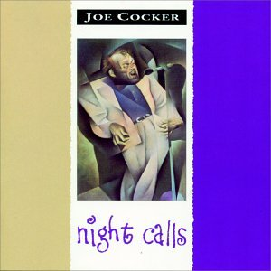 Joe Cocker - Night Calls, DTS 5.1 Music Disc - Zortam Music