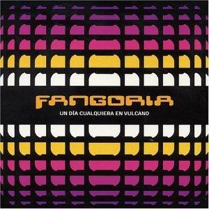 Fangoria - Un dia cualquiera en vulcano - Zortam Music