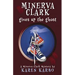Minerva Clark Gives Up the Ghost