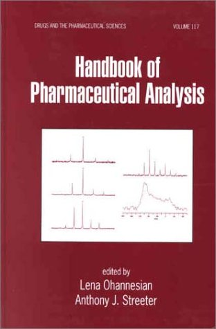 Handbook of Pharmaceutical Analysis (Drugs and the Pharmaceutical Sciences)