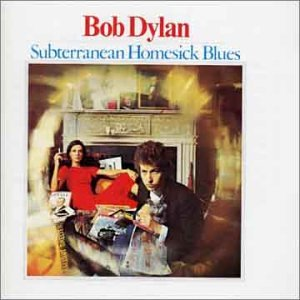 Bob Dylan - Subterranean Homesick Blues - Zortam Music