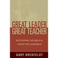 Recovering the Biblical Vision for Leadership