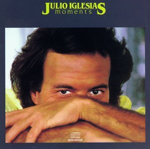 Julio Iglesias - Moments (US, 1982) [Vinyl LP] - Zortam Music