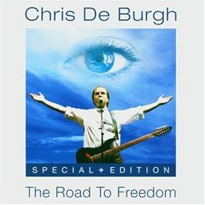 Chris De Burgh - The Road to Freedom - Special Edition - Zortam Music