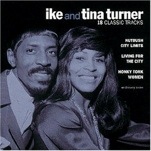 Ike And Tina Turner - 18 Classic Tracks - Zortam Music