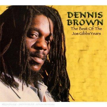 Dennis Brown - Best of the Joe Gibbs Years - Zortam Music