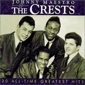 Crests - Johnny Maestro and the Crests - 20 All-Time Greatest Hits - Zortam Music