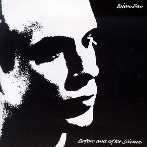 Original album cover of Before and After Science by Brian Eno