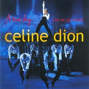 Celine Dion - A New Day: Live in Las Vegas - Zortam Music