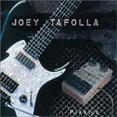 Joey Tafolla - Plastic