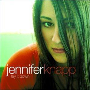 Jennifer Knapp - Lay It Down Lyrics - Zortam Music