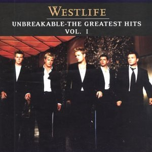 Westlife - Unbreakable: the Greatest Hits Vol.1 - Zortam Music