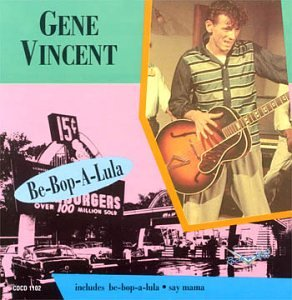 Gene Vincent - Be-Bop-A-Lula!: The Gene Vincent Tapes - Zortam Music