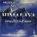 Musik und Gesundheit - Vol. 17 (Himalaya Meditation)