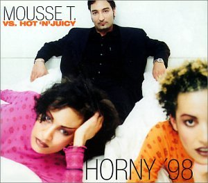 Mousse T. - Horny