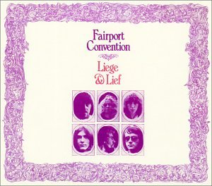 Fairport Convention - Liege & Lief Outtakes - Zortam Music
